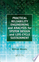 Practical Reliability Engineering and Analysis for System Design and Life Cycle Sustainment