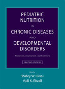 Pediatric Nutrition in Chronic Diseases and Developmental Disorders