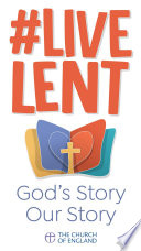 Live Lent  God s Story Our Story Book PDF