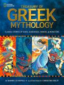 Treasury of Greek mythology : classic stories of gods, goddesses, heroes & monsters