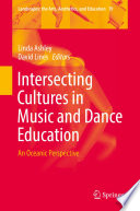 Intersecting Cultures in Music and Dance Education Book