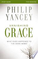 Vanishing Grace Study Guide Book