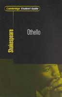 Cambridge Student Guide to Othello
