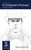 H.V. Hesketh-Prichard: Amazing Stories Pdf/ePub eBook