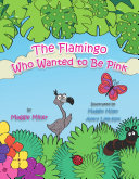 Pdf The Flamingo Who Wanted to Be Pink