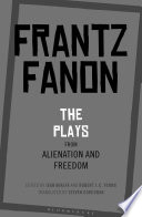 The Plays from Alienation and Freedom Book