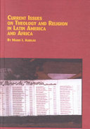 Current Issues on Theology and Religion in Latin America and Africa