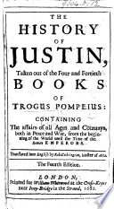 The History of Justine, Taken Out of the Four and Forty Books of Trogus Pompeius ... Together with the Epitomie of the Lives and Manners of the Roman Emperors (of Aurelius Victor) ... Translated Into English by Robert Codrington Pdf/ePub eBook