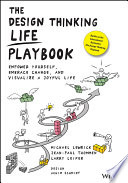 The Design Thinking Life Playbook Book