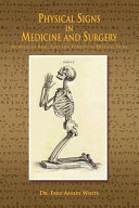 Physical Signs in Medicine and Surgery