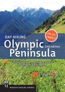 Day Hiking Olympic Peninsula, 2nd Ed.