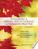 """Psychiatric & Mental Health Nursing for Canadian Practice"" by Wendy Austin, Cindy Ann Peternelj-Taylor, Diane Kunyk, Mary Ann Boyd"