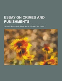 an essay on crimes and punishments cesare ese di beccaria essay on crimes and punishments acircmiddot cesare beccaria no preview available 2013