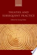 Treaties And Subsequent Practice