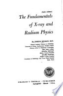 The Fundamentals of X-ray and Radium Physics