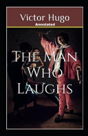 The Man Who Laughs Annotated