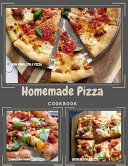 Homemade Pizza Cookbook Book