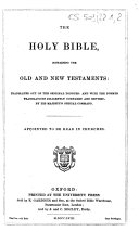 The Holy Bible  Containing Old and New Testaments Translated Out of the Original Tongues    Appointed to be Read in Churches