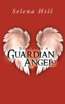 Do I have a Guardian Angel?