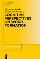 Cognitive Perspectives on Word Formation