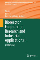 Bioreactor Engineering Research and Industrial Applications I
