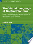 The Visual Language Of Spatial Planning