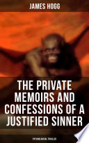 The Private Memoirs and Confessions of a Justified Sinner  Psychological Thriller
