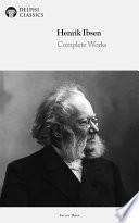 Read Online Delphi Complete Works of Henrik Ibsen (Illustrated) For Free