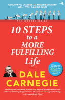10 Steps To More Fulfilling Life