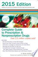Complete Guide To Prescription And Nonprescription Drugs 2015 Book PDF