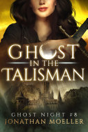 Ghost in the Talisman Pdf/ePub eBook