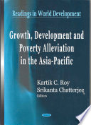 Growth, Development and Poverty Alleviation in the Asia-Pacific