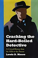 Cracking the Hard Boiled Detective