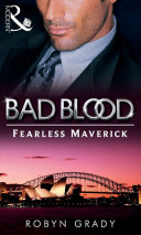 The Fearless Maverick (Bad Blood, Book 4) ebook
