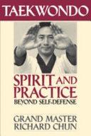 Taekwondo Spirit and Practice