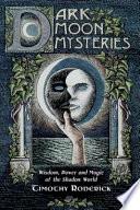 Dark Moon Mysteries
