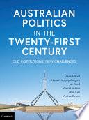 Cover of Australian Politics in the Twenty-First Century