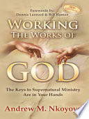 Working the Works of God   3rd Edition Book PDF