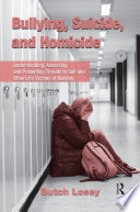 Bullying Suicide And Homicide