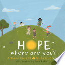 Hope  where are you
