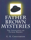Father Brown Mysteries the Innocence of Father Brown  Large Print Edition