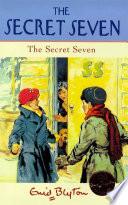 Secret Seven  The Secret Seven Book