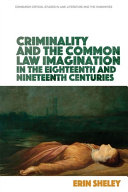 Pdf Criminality and the Common Law Imagination in the 18th and 19th Centuries Telecharger