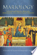 Mariology  A Guide for Priests  Deacons  Seminarians and Consecrated Persons