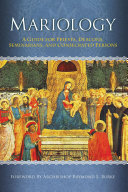 Mariology: A Guide for Priests, Deacons, Seminarians and Consecrated Persons