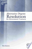 Alternative Dispute Resolution For Government Contracts Book PDF