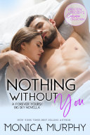 Nothing Without You: A Forever Yours/Big Sky Novella [Pdf/ePub] eBook