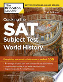 Cracking the SAT Subject Test in World History  2nd Edition