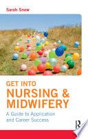 Get into Nursing   Midwifery
