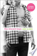 The Vincent Boys    Extended and Uncut